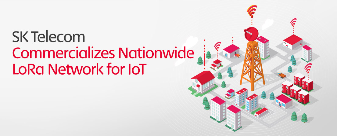 SK Telecom Commercializes Nationwide LoRa Network for IoT